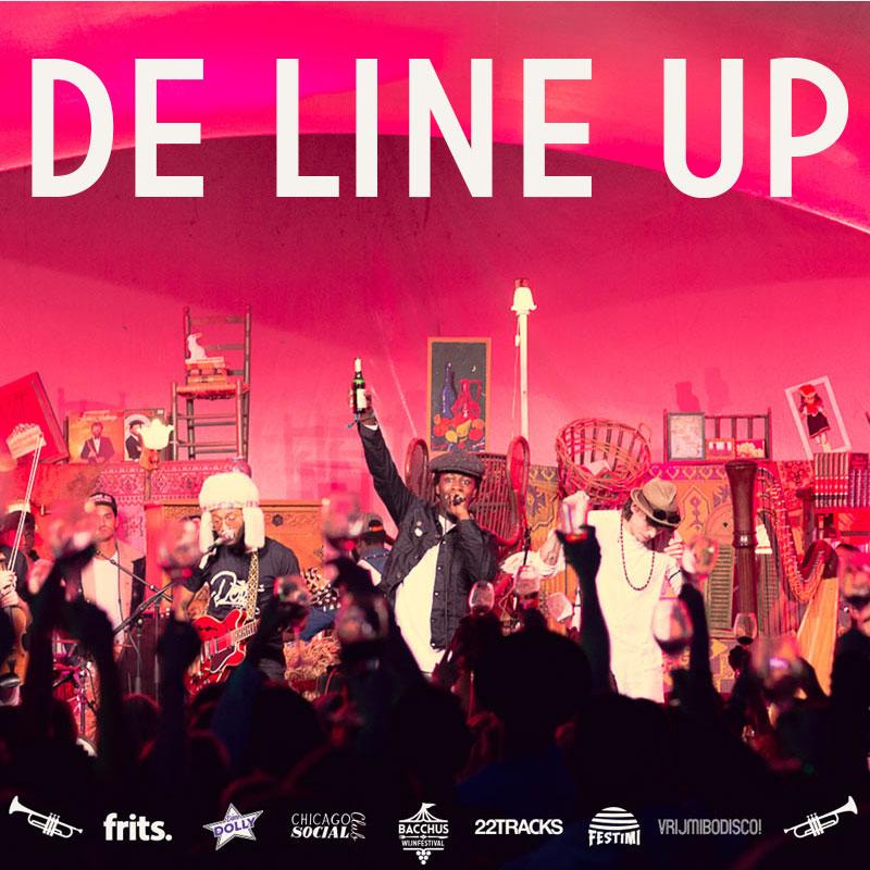 De Line up